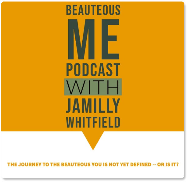 Beauteous Me Podcast with Jamilly Whitfield and Laura DiBenedetto