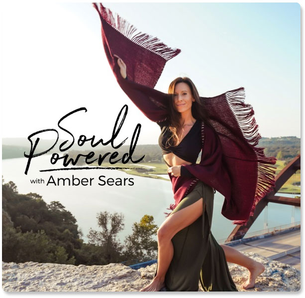 Soul Powered with Amber Sears and Laura DiBenedetto