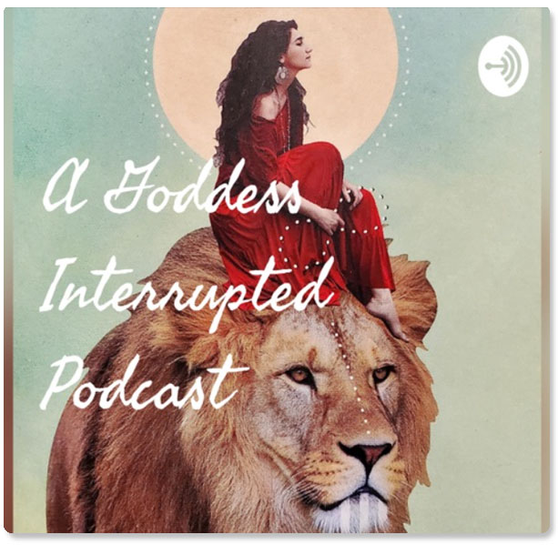 A Goddess Interrupted Podcast with Kristine Sunn & Laura DiBenedetto
