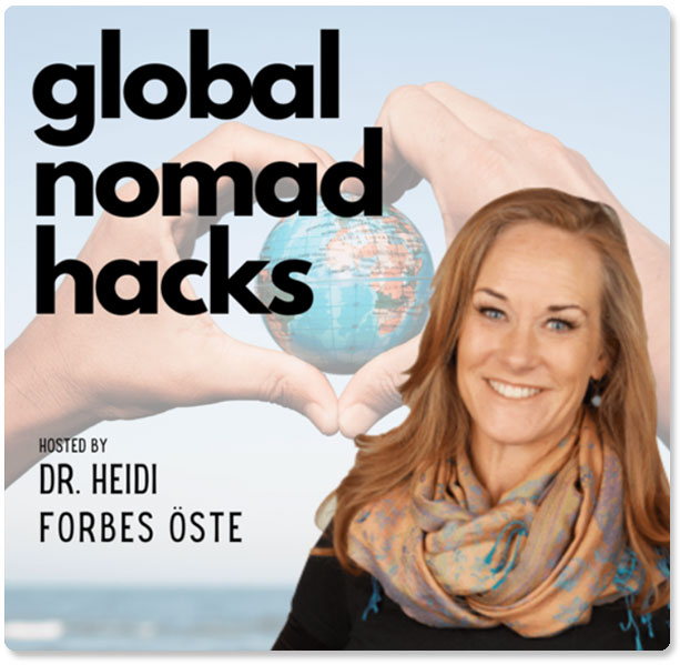 Global Nomad Hacks with Dr Heidi Forbes Oste & Laura DiBenedetto