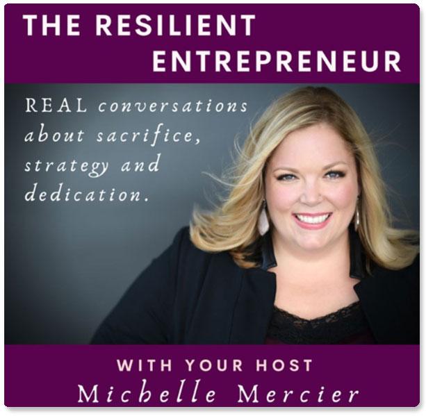 The Reslient Entrepreneur with Michelle Mercier & Laura DiBenedetto