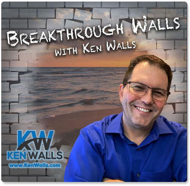 Breakthrough Walls with Ken Walls & Laura DiBenedetto