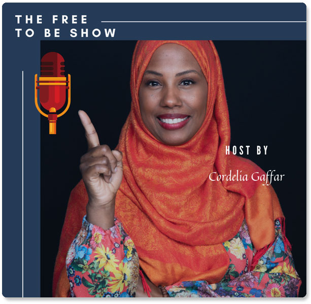 The Free to Be Show with Cordelia Gaffar & Laura DiBenedetto